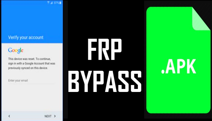 FRP Bypass Apk 2019 Latest Version Free Download [100% Working]