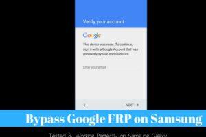 Bypass Google FRP on Samsung